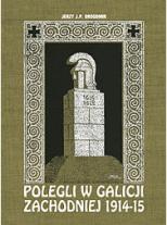 Zachodniogalicyjskie groby bohaterów z lat wojny światowej 1914-1915