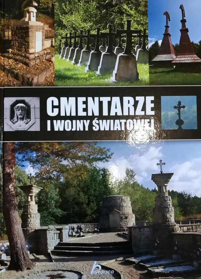Album Cmentarze I wojny światowej w Polsce południowo-wschodniej